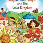 King Kahuna Crayon and the Color Kingdom By Rikkianisha Hunt