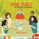 Honeycake: A Family Of Spices By Medea Kalantar