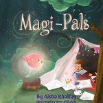 Magi-Pals By Aisha Khalfay