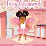 Fairy Cornbread By Arian T. Moore