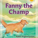 Fanny the Champ By Nalini Raghunandan