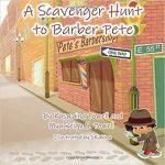 A Scavenger Hunt to Barber Pete By Kaswaina Powell, Mya'Reign S Powell