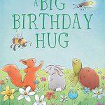 A Big Birthday Hug By Jennifer Kurani