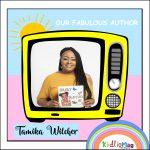 Meet Our Fabulous Author Tamika Wilcher
