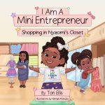 I Am A Mini Entrepreneur: Shopping in Nyaomi's Closet By Tori Ellis