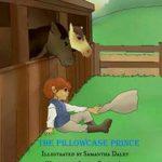 The Pillowcase Prince by Sydnie Beaupré
