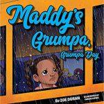 Maddy's Grumpa, Grumpa Day by Zoe Duran