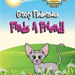 Grooty Fledermaus Finds A Friend! by D. L. Kruse