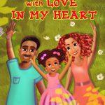 I Wake up with Love in my Heart by Maleeka Kynard