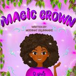 Magic Crown by Modinat Ogunnaike