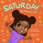 Saturday My Favorite Day! by Tasha Michelle