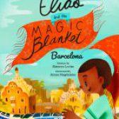 Elias and the Magic Blanket  Barcelona by Katerra Locke