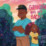 Grandpa Has My Back by Jurnee Davis