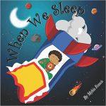 When We Sleep by Myhia Francis