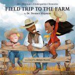 Field Trip to the Farm by Terance Shipman